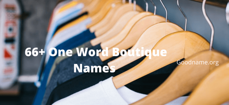 66+ One Word Boutique Names