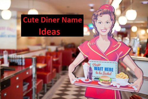50 Cute Diner Name Ideas