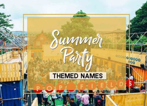 Summer Party Themed Names - Give a Good Name