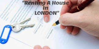 Things You Need To Know Before You Rent A House In London