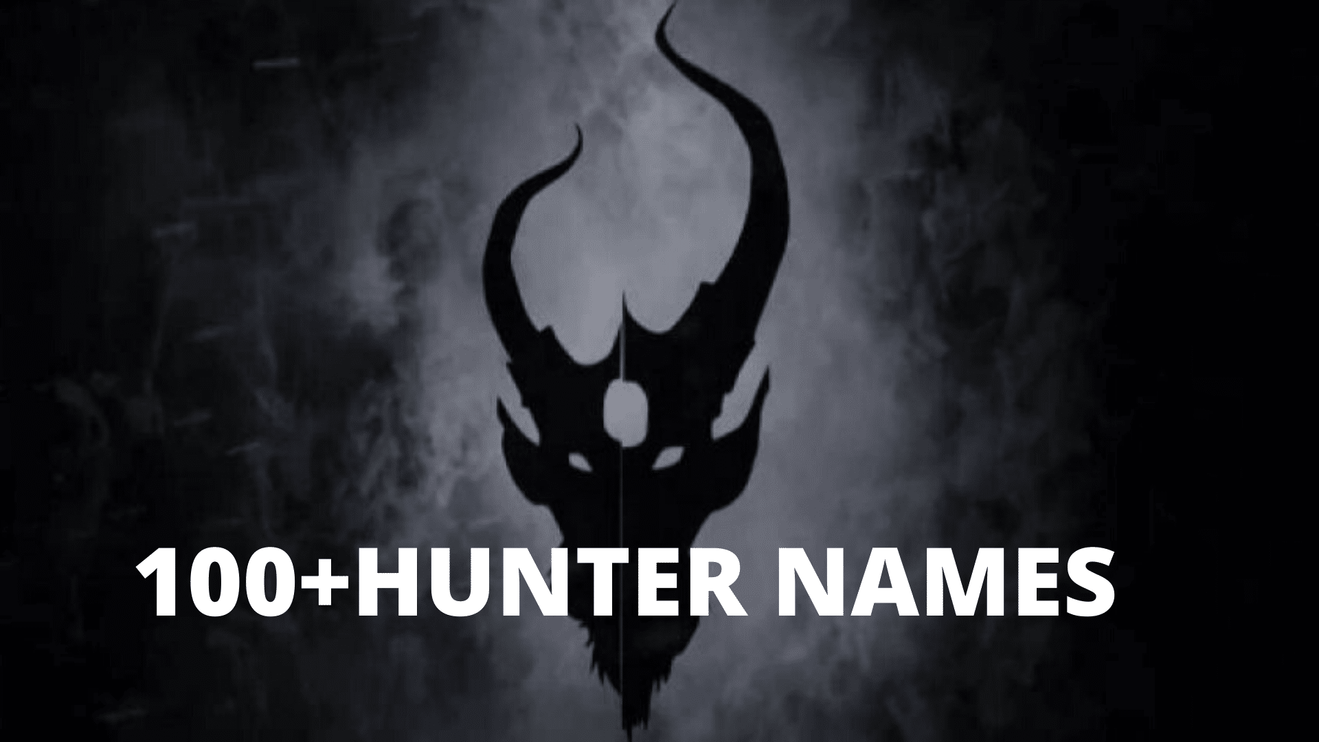 100+HUNTER NAMES 100+HUNTER NAMES 100+HUNTER NAMES